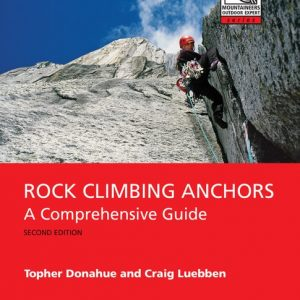 Rock Climbing Anchors, 2nd Edition