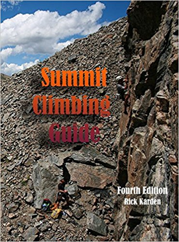 Summit Climbing Guide: Fourth Edition By Rick Karden