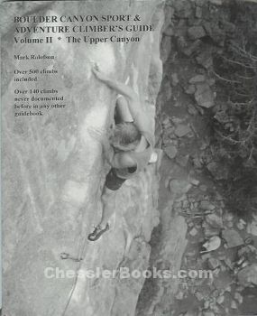 BOULDER CANYON SPORT & ADVENTURE CLIMBER'S GUIDE VOLUME 2: THE UPPER CANYON