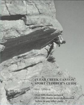 Clear Creek Canyon Sport Climber's Guide