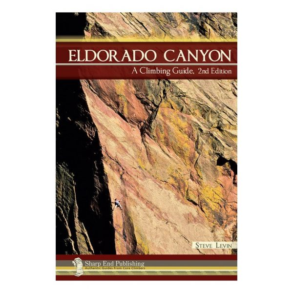 Eldorado Canyon: A Climbing Guide 2nd Edit. 201