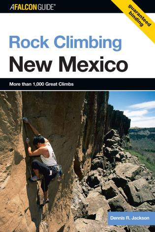 ROCK CLIMBING New Mexico 2nd Edition