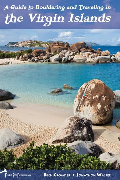 A Guide to Bouldering and Traveling in the Virgin Islands