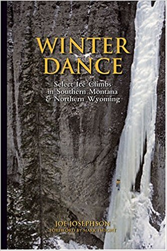 WINTER DANCE: Select Ice Climbs in S MT & N WY